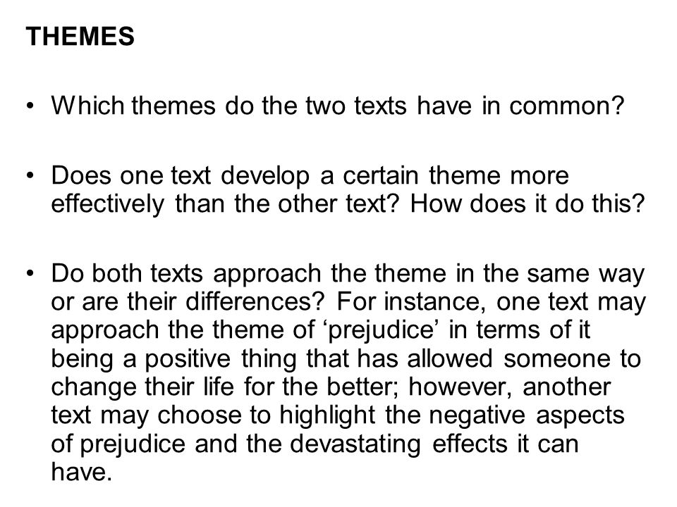 THEMES Which themes do the two texts have in common