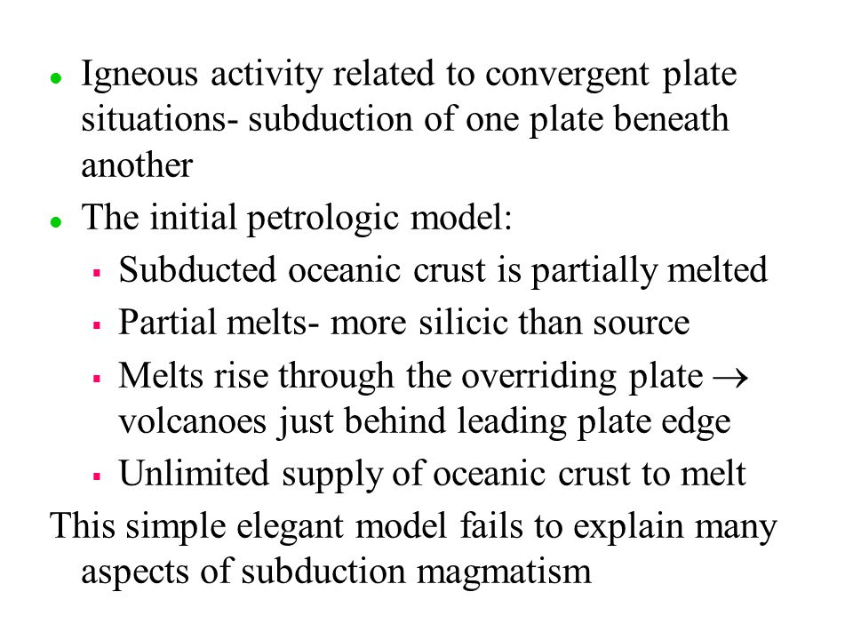 The initial petrologic model: