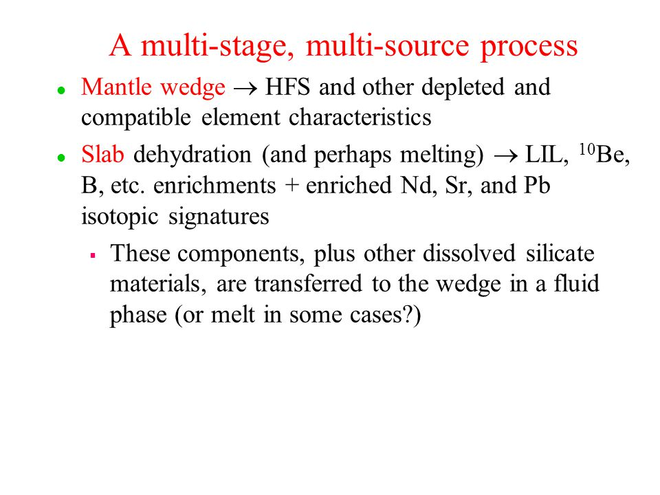 A multi-stage, multi-source process