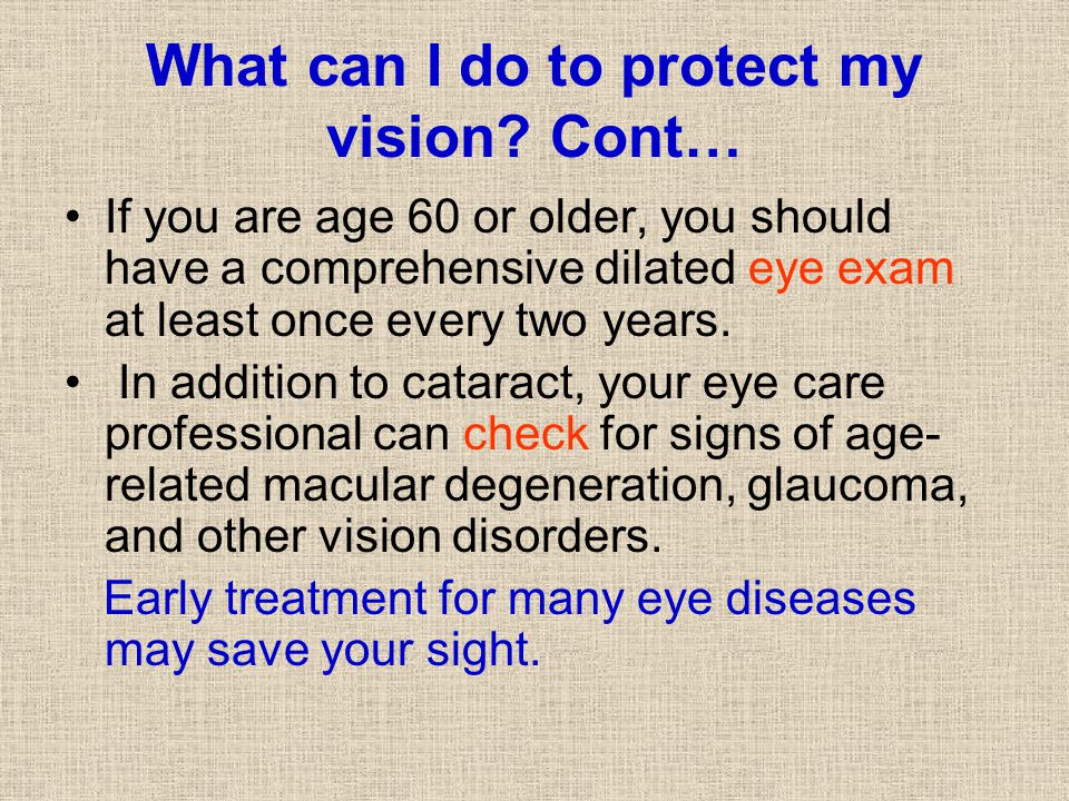 What can I do to protect my vision Cont…