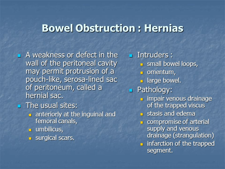 Bowel Obstruction : Hernias
