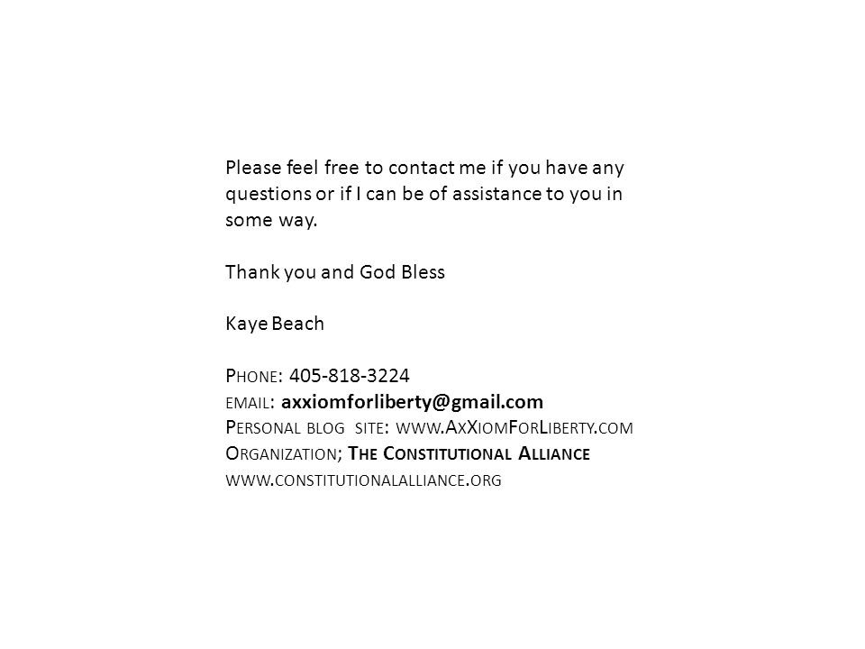 Please feel free to contact me if you have any questions or if I can be of assistance to you in some way.