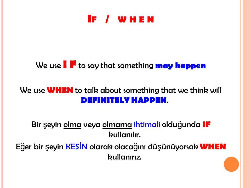 If / w h e n