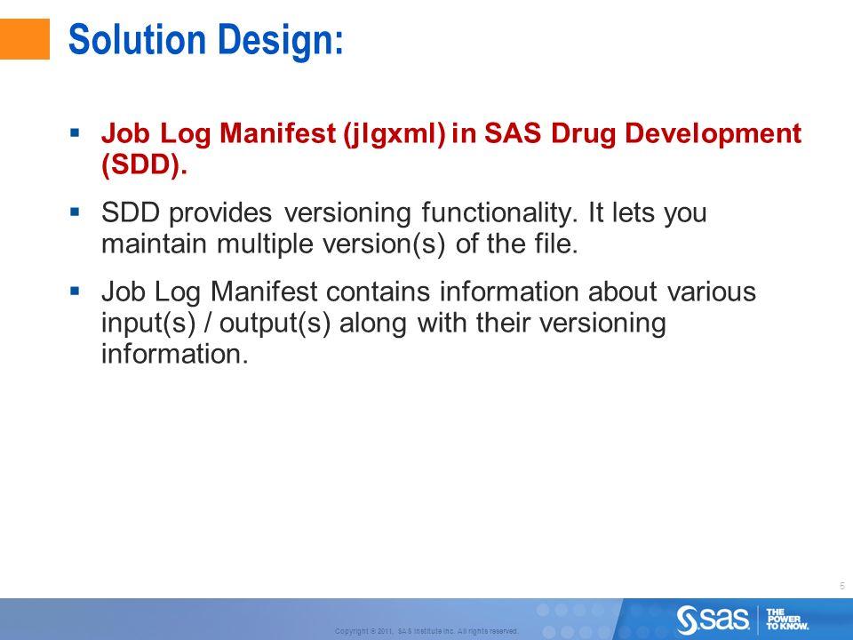 Solution Design: Job Log Manifest (jlgxml) in SAS Drug Development (SDD).