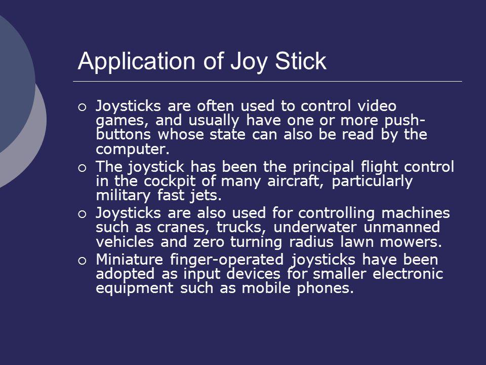 Application of Joy Stick