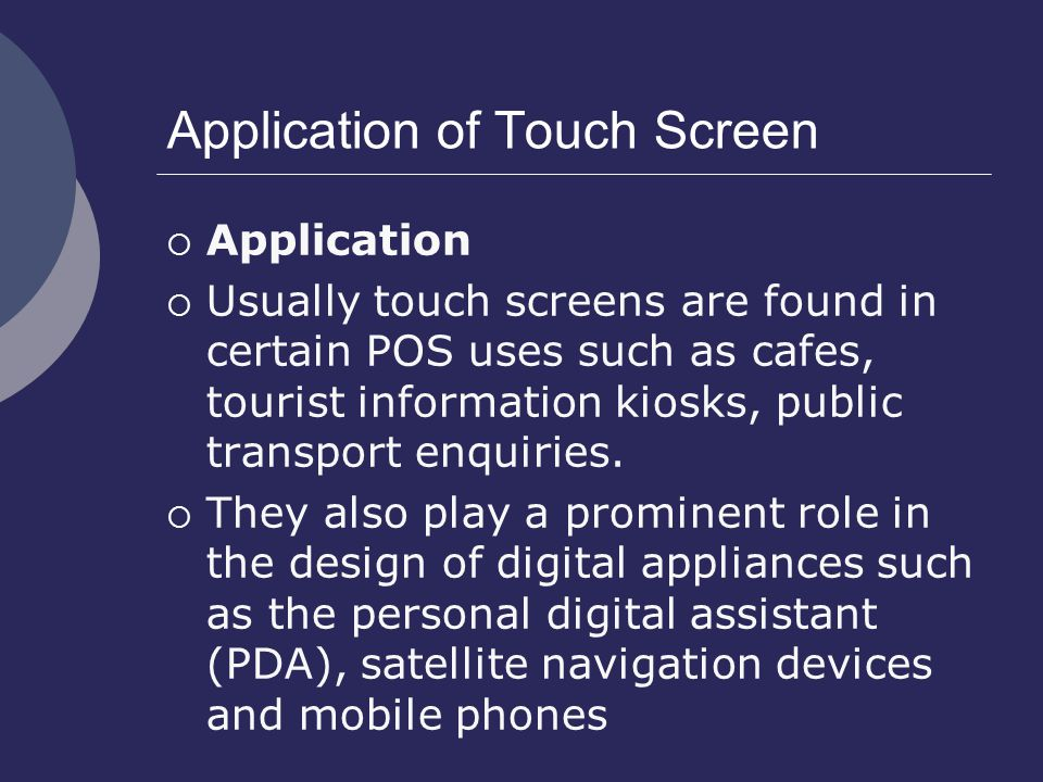 Application of Touch Screen