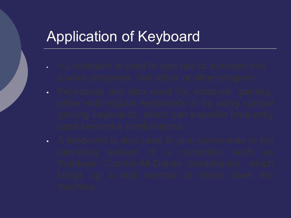 Application of Keyboard