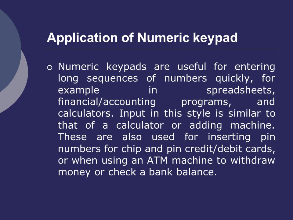 Application of Numeric keypad
