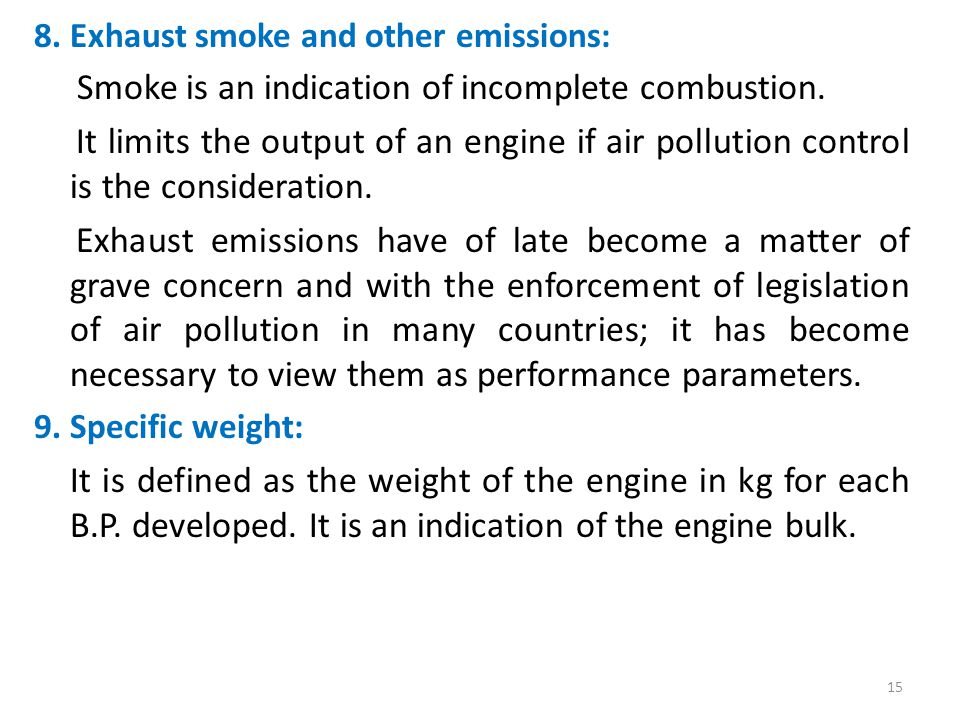 8. Exhaust smoke and other emissions: