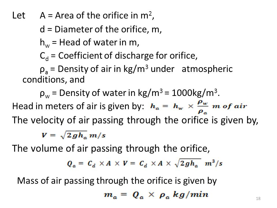 Mass of air passing through the orifice is given by