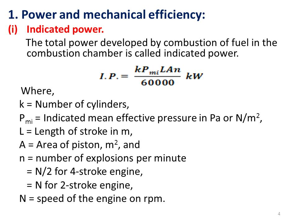 1. Power and mechanical efficiency: