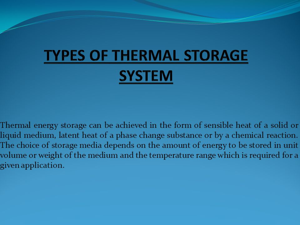 TYPES OF THERMAL STORAGE SYSTEM
