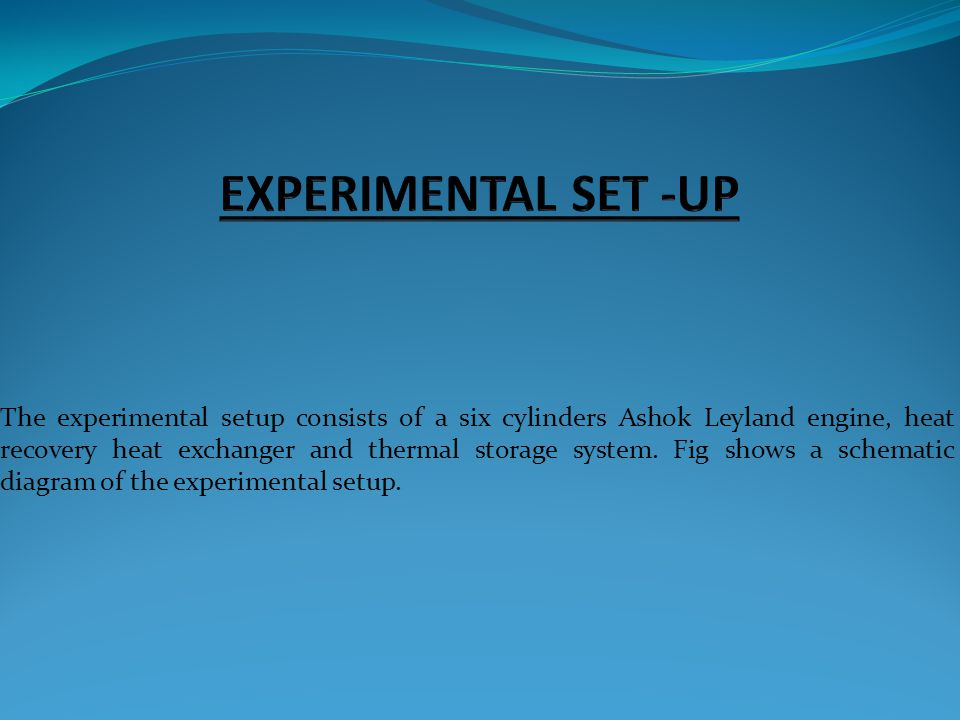 EXPERIMENTAL SET -UP
