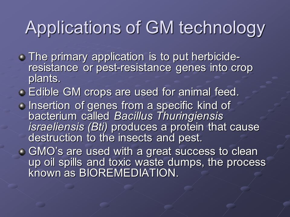 Applications of GM technology