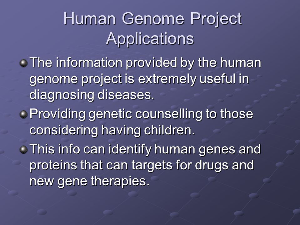 Human Genome Project Applications