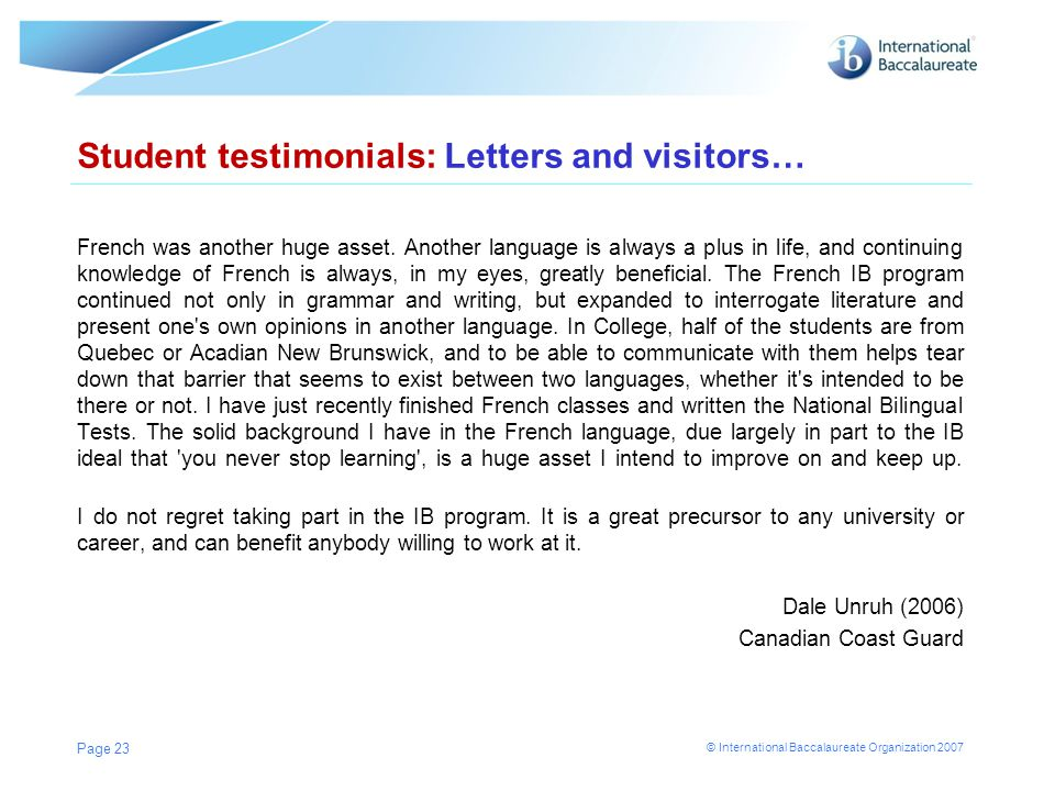Student testimonials: Letters and visitors…