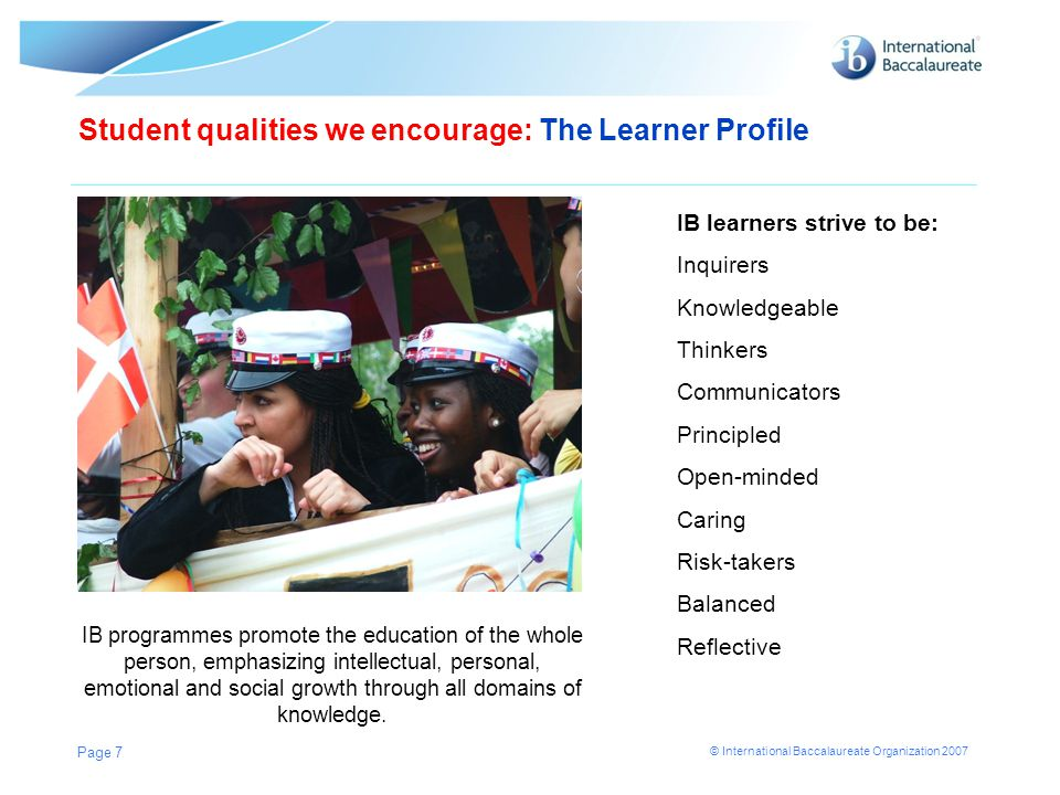 Student qualities we encourage: The Learner Profile