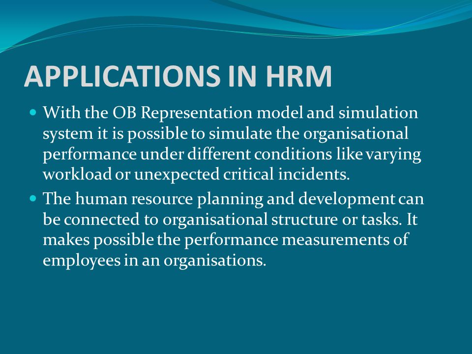 APPLICATIONS IN HRM