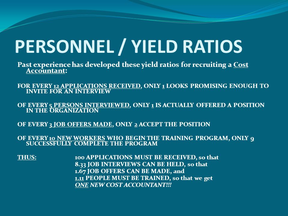PERSONNEL / YIELD RATIOS