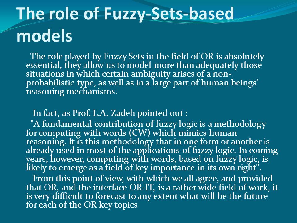 The role of Fuzzy-Sets-based models
