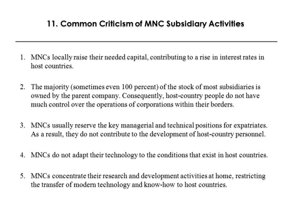 11. Common Criticism of MNC Subsidiary Activities
