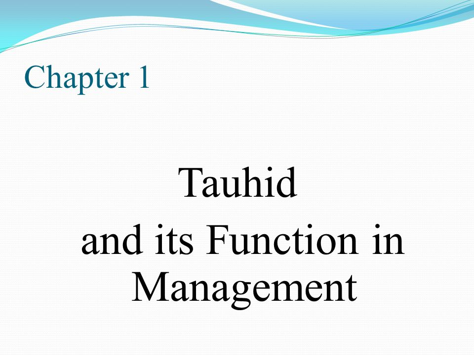 Tauhid and its Function in Management