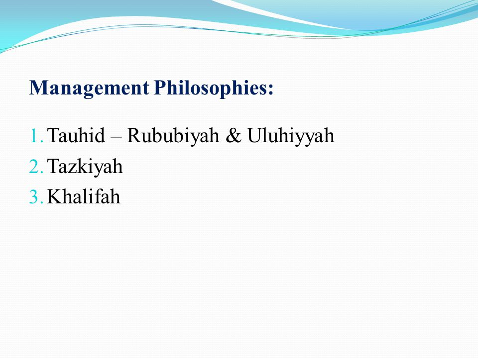 Management Philosophies: