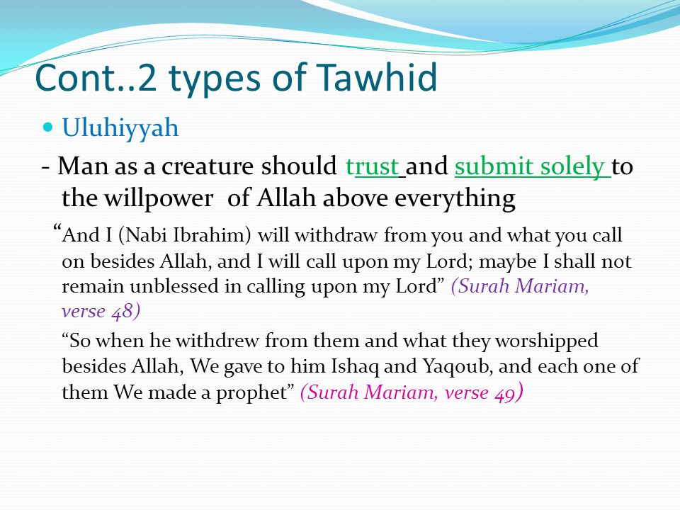 Cont..2 types of Tawhid Uluhiyyah