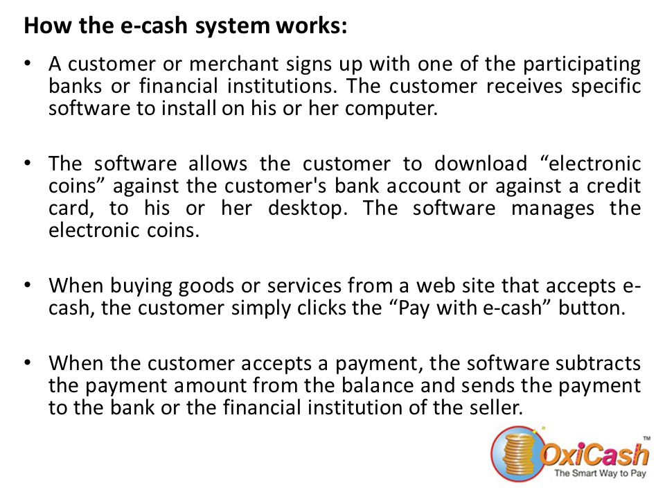 How the e-cash system works: