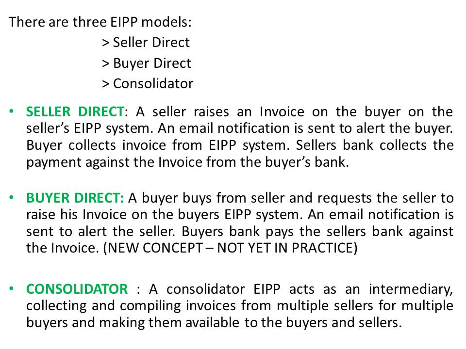 There are three EIPP models: