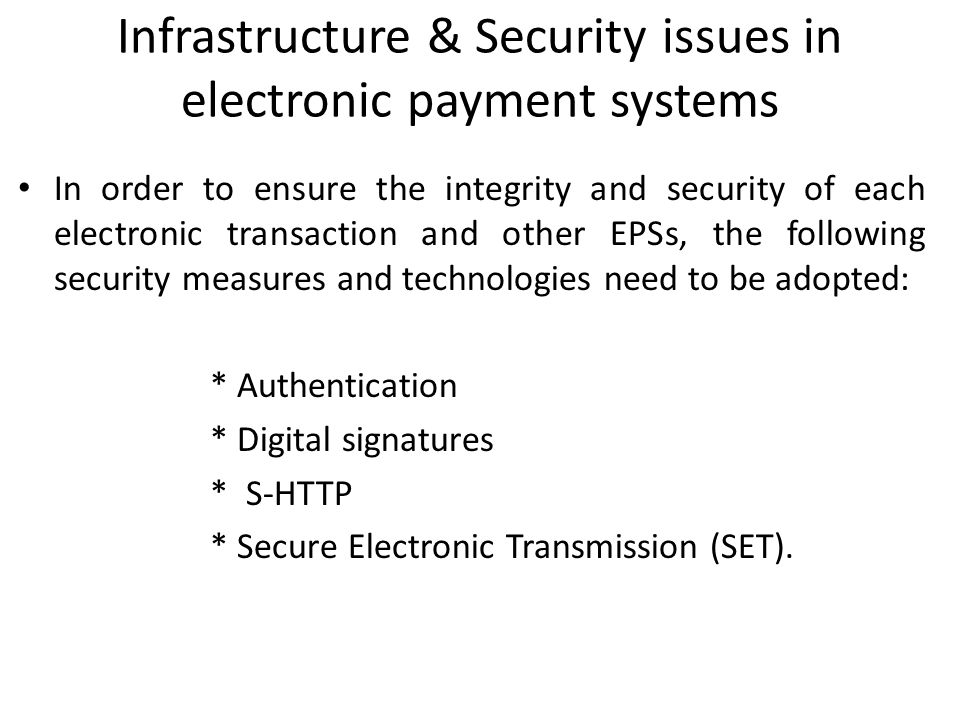 Infrastructure & Security issues in electronic payment systems