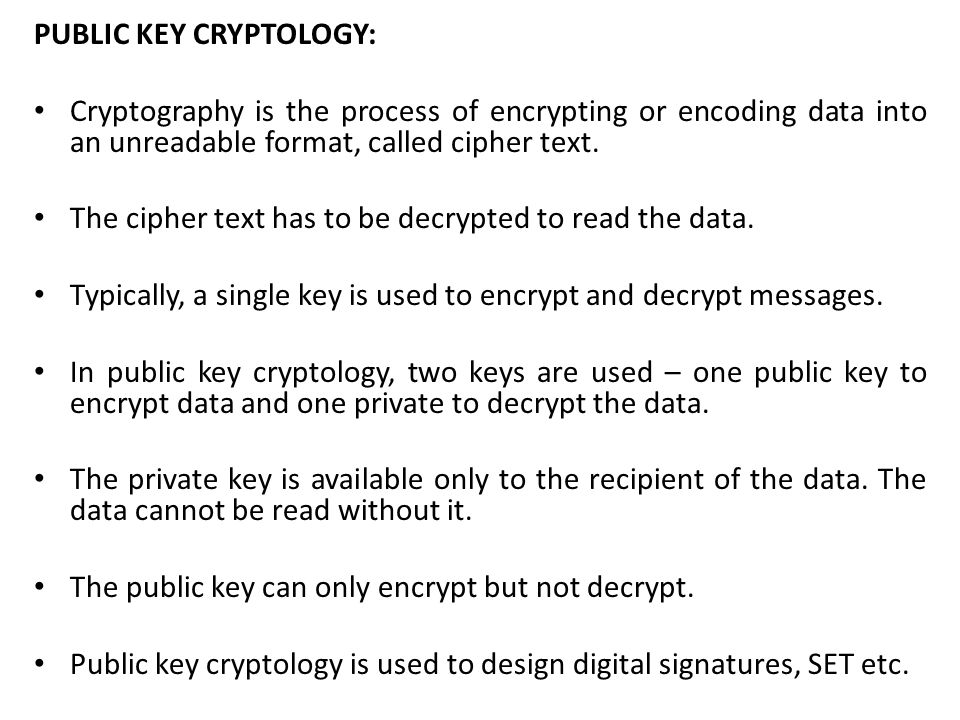 PUBLIC KEY CRYPTOLOGY: