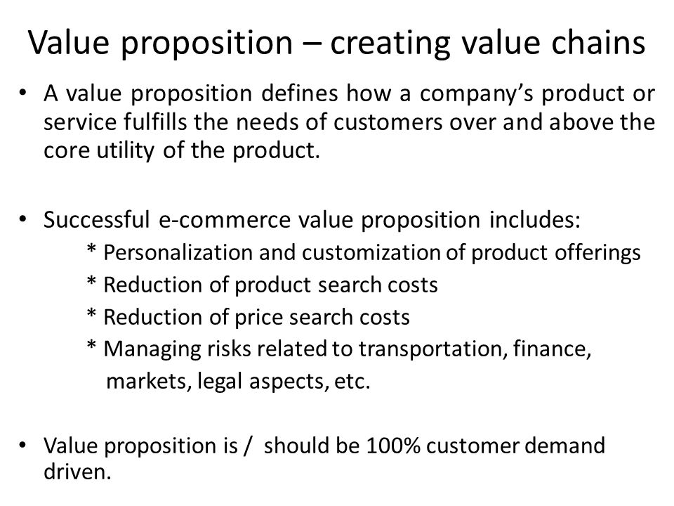 Value proposition – creating value chains