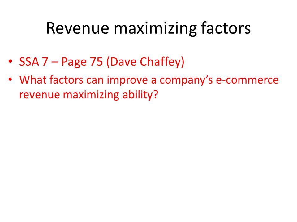 Revenue maximizing factors