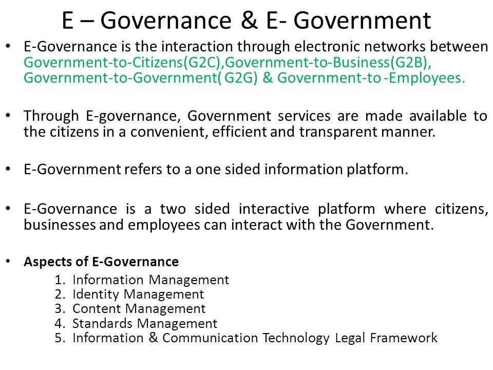 E – Governance & E- Government