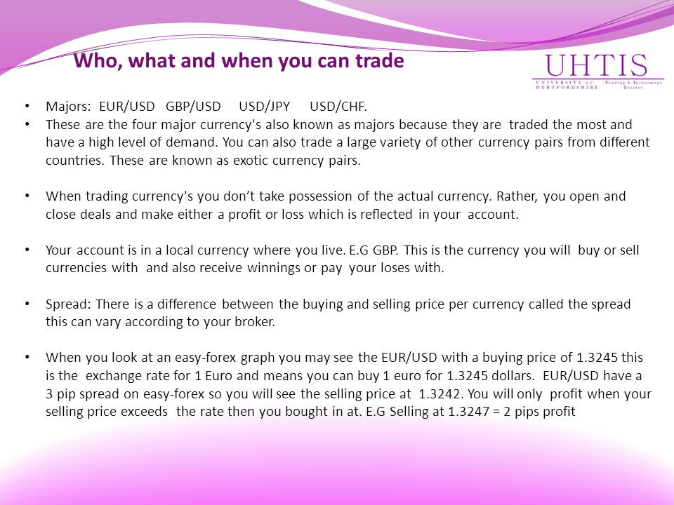 Who, what and when you can trade