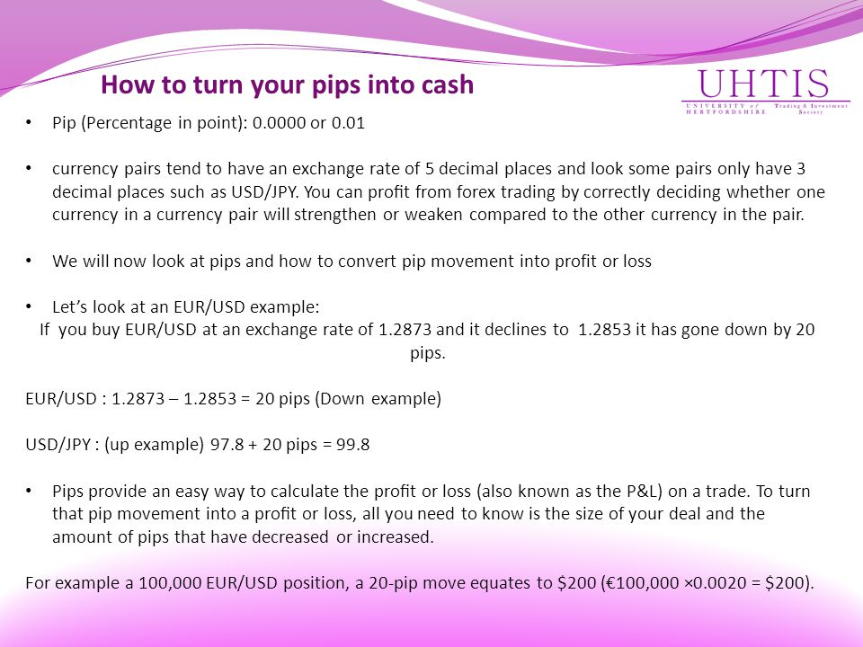 How to turn your pips into cash