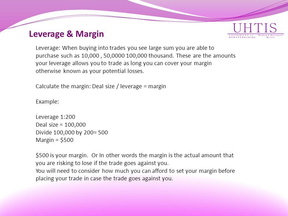 Leverage & Margin