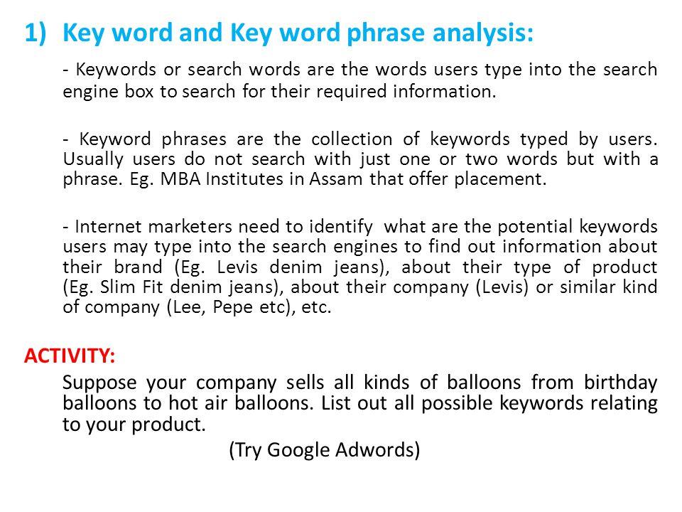 Key word and Key word phrase analysis: