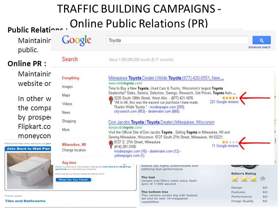 TRAFFIC BUILDING CAMPAIGNS - Online Public Relations (PR)