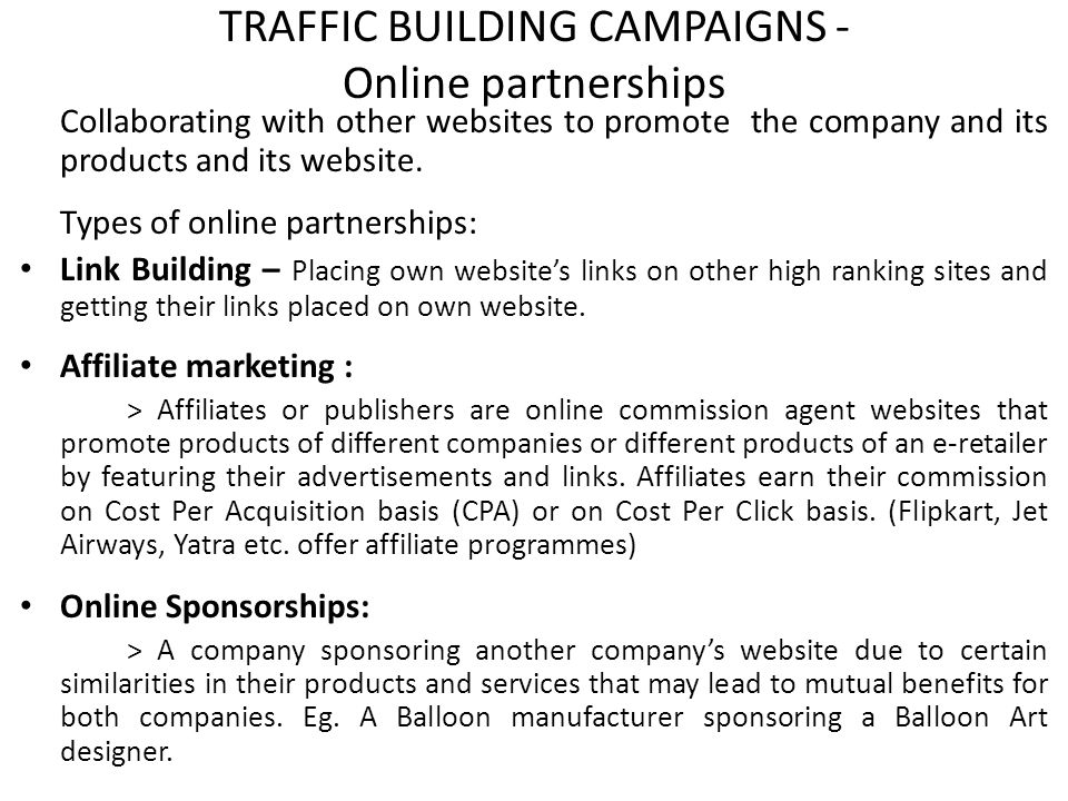 TRAFFIC BUILDING CAMPAIGNS - Online partnerships