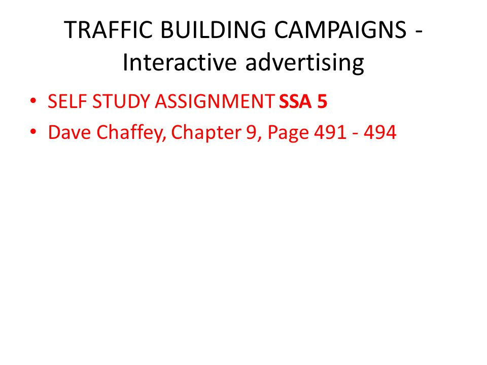 TRAFFIC BUILDING CAMPAIGNS - Interactive advertising