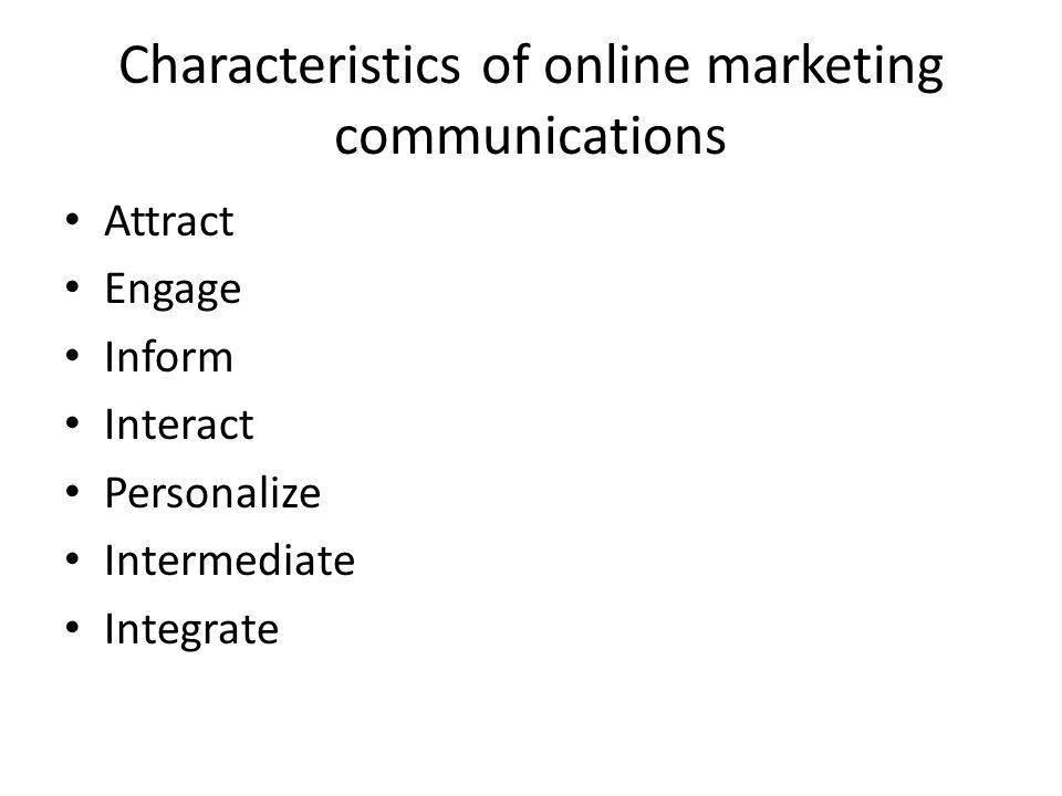 Characteristics of online marketing communications
