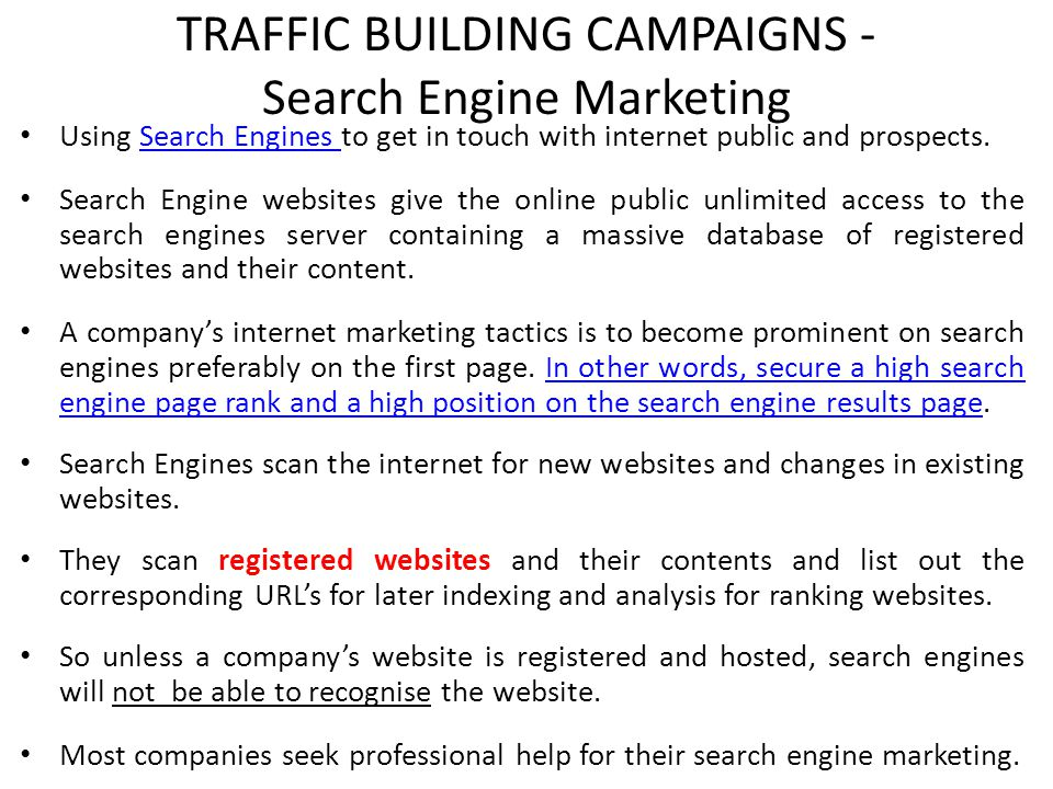TRAFFIC BUILDING CAMPAIGNS - Search Engine Marketing