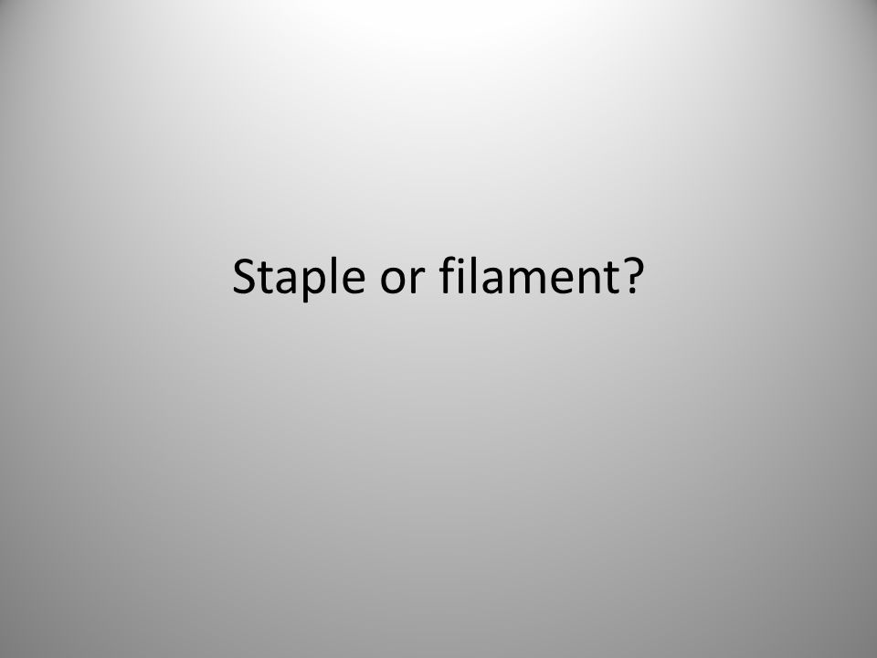 Staple or filament