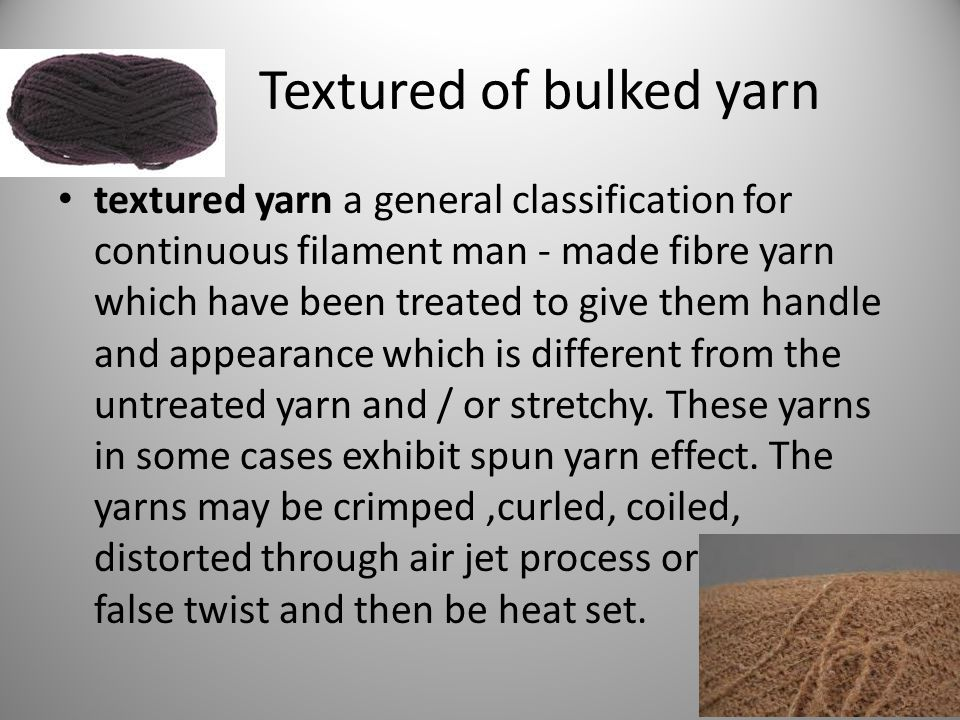 Textured of bulked yarn