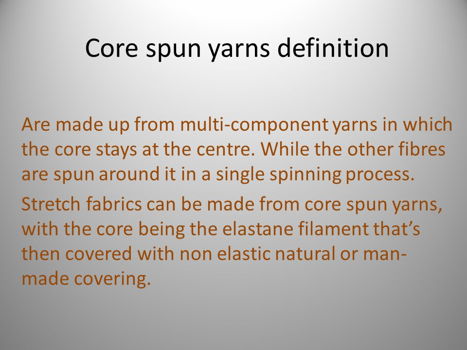 Core spun yarns definition