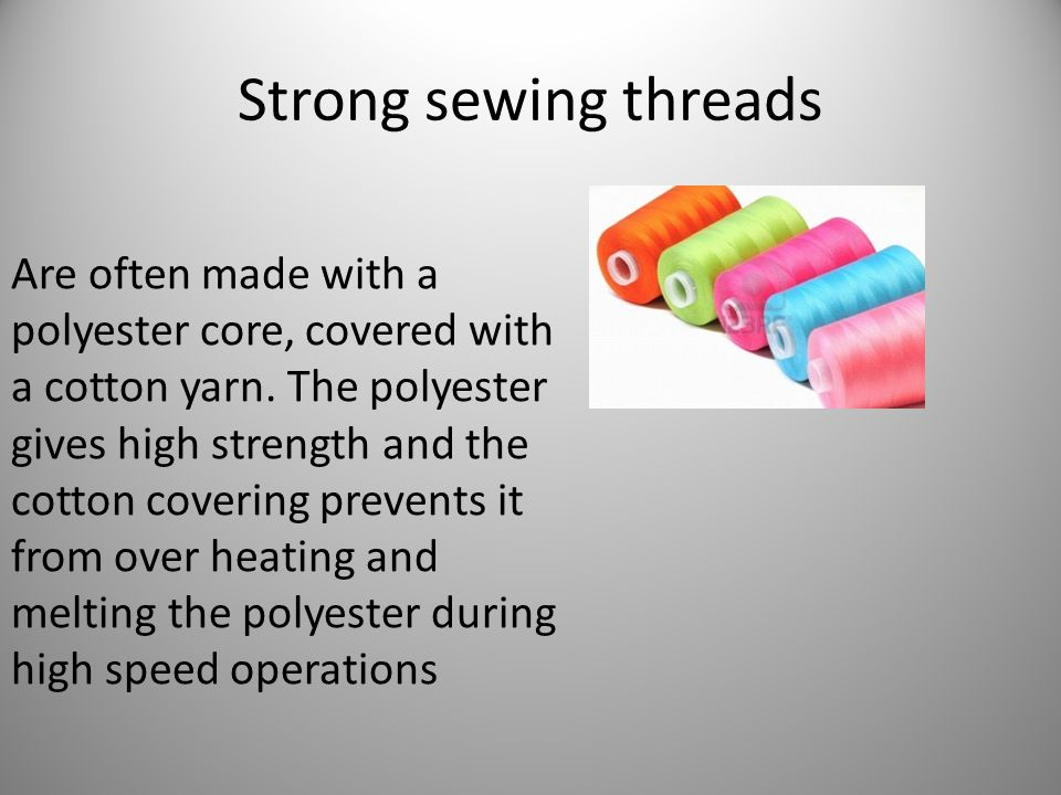 Strong sewing threads