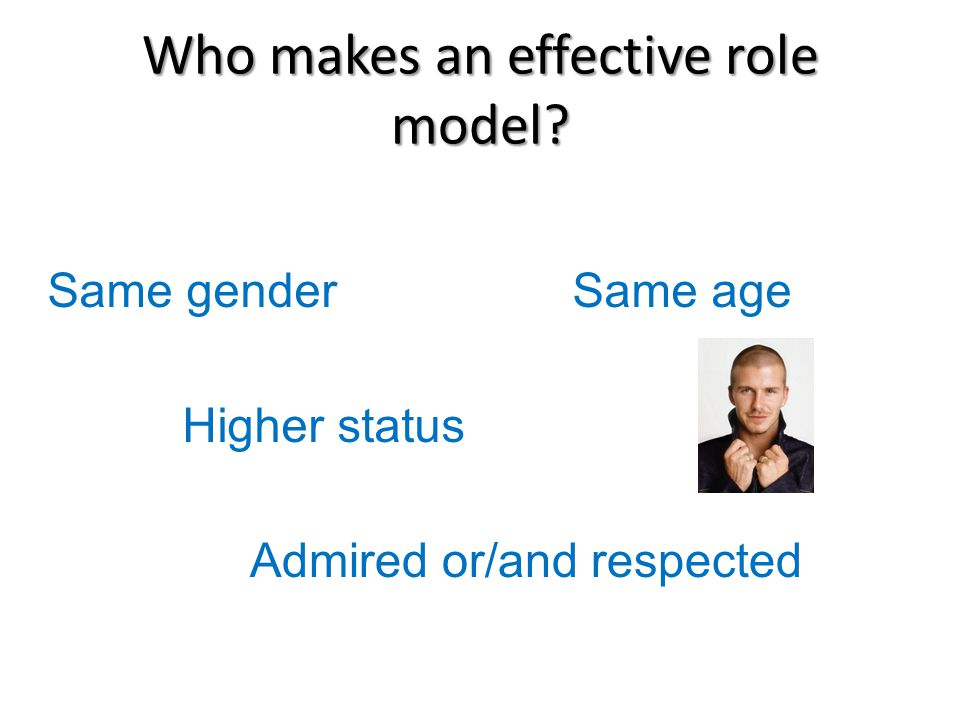 Who makes an effective role model