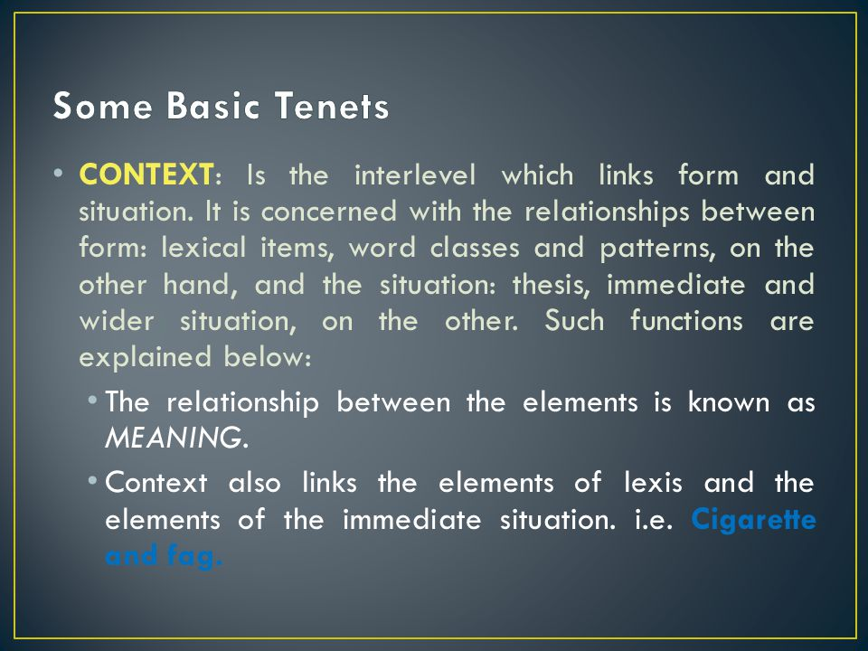 Some Basic Tenets